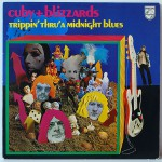 Cuby + Blizzards - Trippin' Thru' A Midnight Blues