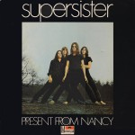 Supersister - Present From Nancy [1970]