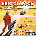 Eric Clapton – One More Car, One More Rider