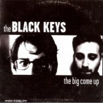Black Keys – The Big Come Up