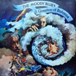 Moody Blues – A Question Of Balance