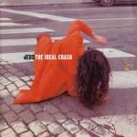 dEUS – The Ideal Crash