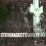 Steve Hackett – Darktown