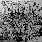 Cream ‎– Wheels Of Fire