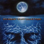 Eric Clapton – Pilgrim