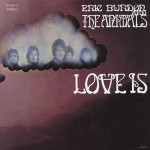 Eric Burdon And The Animals ‎– Love Is