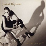 Sinéad O'Connor – Am I Not Your Girl