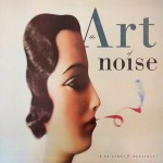 Art of Noise - In No Sense Nonsense