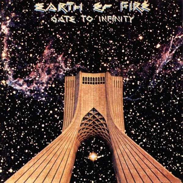 Earth & Fire - Gate To Infinity