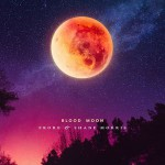 Frore & Shane Morris - Blood Moon