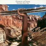 Godley & Creme - Goodbye Blue Sky