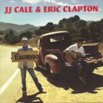 J.J. Cale and Eric Clapton - The Road To Escondido