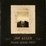 Jon Allen - Dead Man's Suit