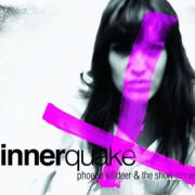 Phoebe Killdeer And The Short Straws - Innerquake