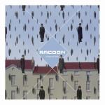 Racoon - Liverpool Rain