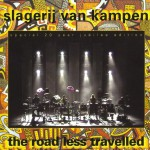 Slagerij Van Kampen - The Road Less Travelled