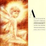 Steve Hackett - A Midsummer Night's Dream
