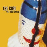 Cure – Wild Mood Swings