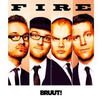 Bruut! – Fire