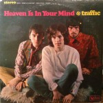 Traffic ‎– Heaven Is In Your Mind