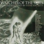 Steve Hackett – Watcher Of The Skies Genesis Revisited