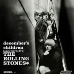 Rolling Stones ‎– December's Children (And Everybody's)
