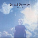 Sinead O'Connor - Troy