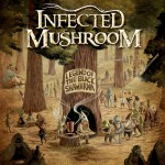Infected Mushroom – Legend of the Black Shawarma