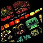Cosmic Ground - Cosmic Ground 2