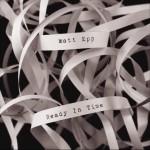 Matt Epp - Ready In Time