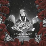Louise Le May - A Tale Untold