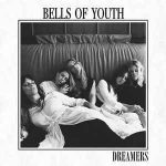 Bells Of Youth - Dreamers