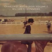 William Fitzsimmons - Charleroi Pittsburgh Vol 2