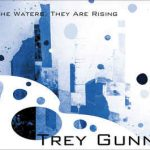 trey-gunn-the-waters-they-are-rising