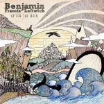 benjamin-francis-leftwich-%e2%80%8e-after-the-rain