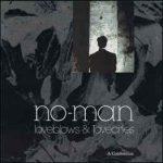 No-Man–Loveblows & Lovecries - A Confession