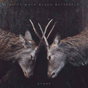White Moth Black Butterfly ‎– Atone