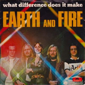 Een van mijn Earth & Fire singles: What Difference Does It Make