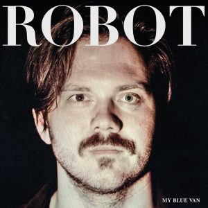 My Blue Van ‎– Robot