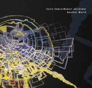 Colin Edwin, Robert Jürjendal - Another World