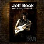 Jeff Beck ‎- Performing This Week... Live At Ronnie Scott's (2008, Blues Rock, Rock & Roll, Jazz-Rock, Classic Rock)