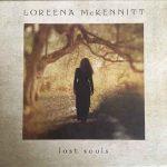 Loreena McKennitt - Lost Souls (2018, Folk)