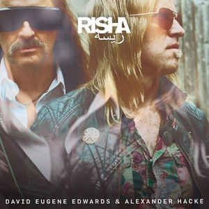Edwards, David Eugene & Alexander Hacke - Risha