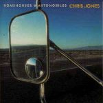 Chris Jones - Roadhouses and Automobiles