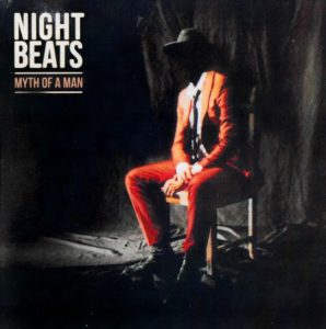 Night Beats – 2019 - Myth Of A Man