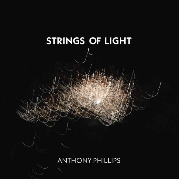 Anthony Phillips - 2019 - Strings Of Light
