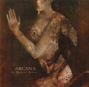 Arcana - 2004 - Le Serpent Rouge
