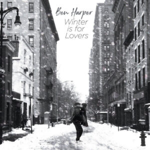 BEN HARPER – 2020 – WINTER IS FOR LOVERS