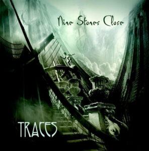 NINE STONES CLOSE – 2010 – TRACES